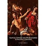 Santas Ánimas del Purgatorio. 30 Oraciones y 2 Novenas: Letra grande (Spanish Edition)