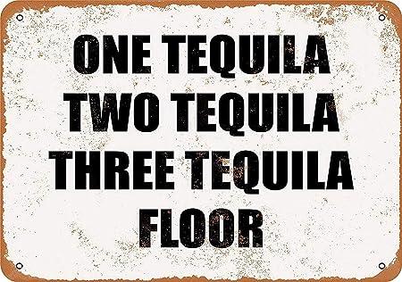 One Tequila Two Tequila Floor Póster de Pared Metal Creativo ...