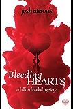Bleeding Hearts (The Killian Kendall Mystery Series Book 1)