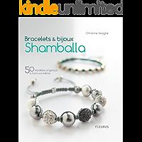 Bracelets & bijoux Shamballa - 50 modèles originaux à faire soi-même (Savoir créer art et technique)