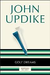 Golf Dreams: Writings on Golf Paperback