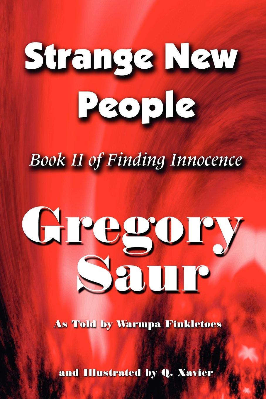 Read Online Strange New People: Book II of Finding Innocence ebook