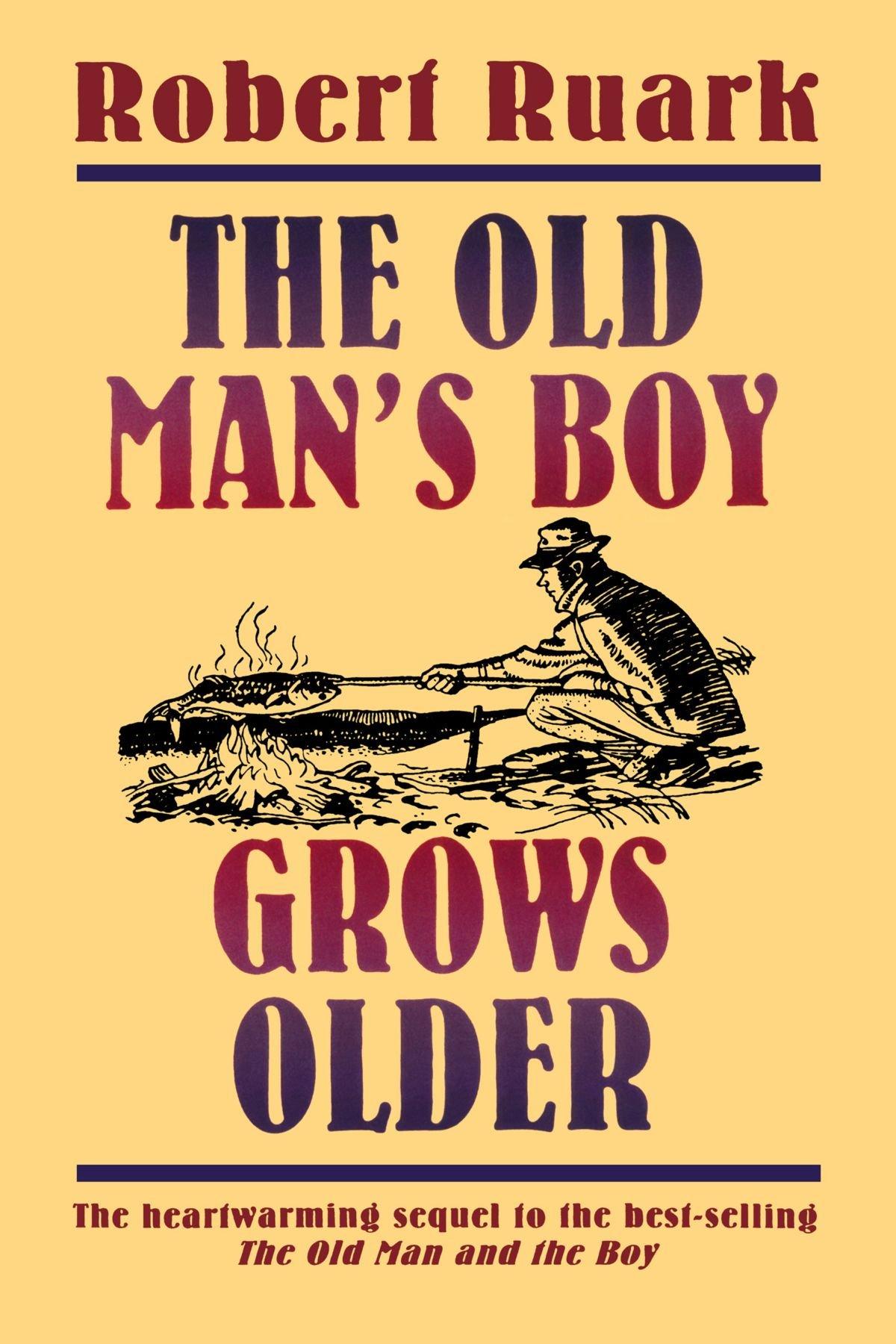 Download The Old Man's Boy Grows Older PDF