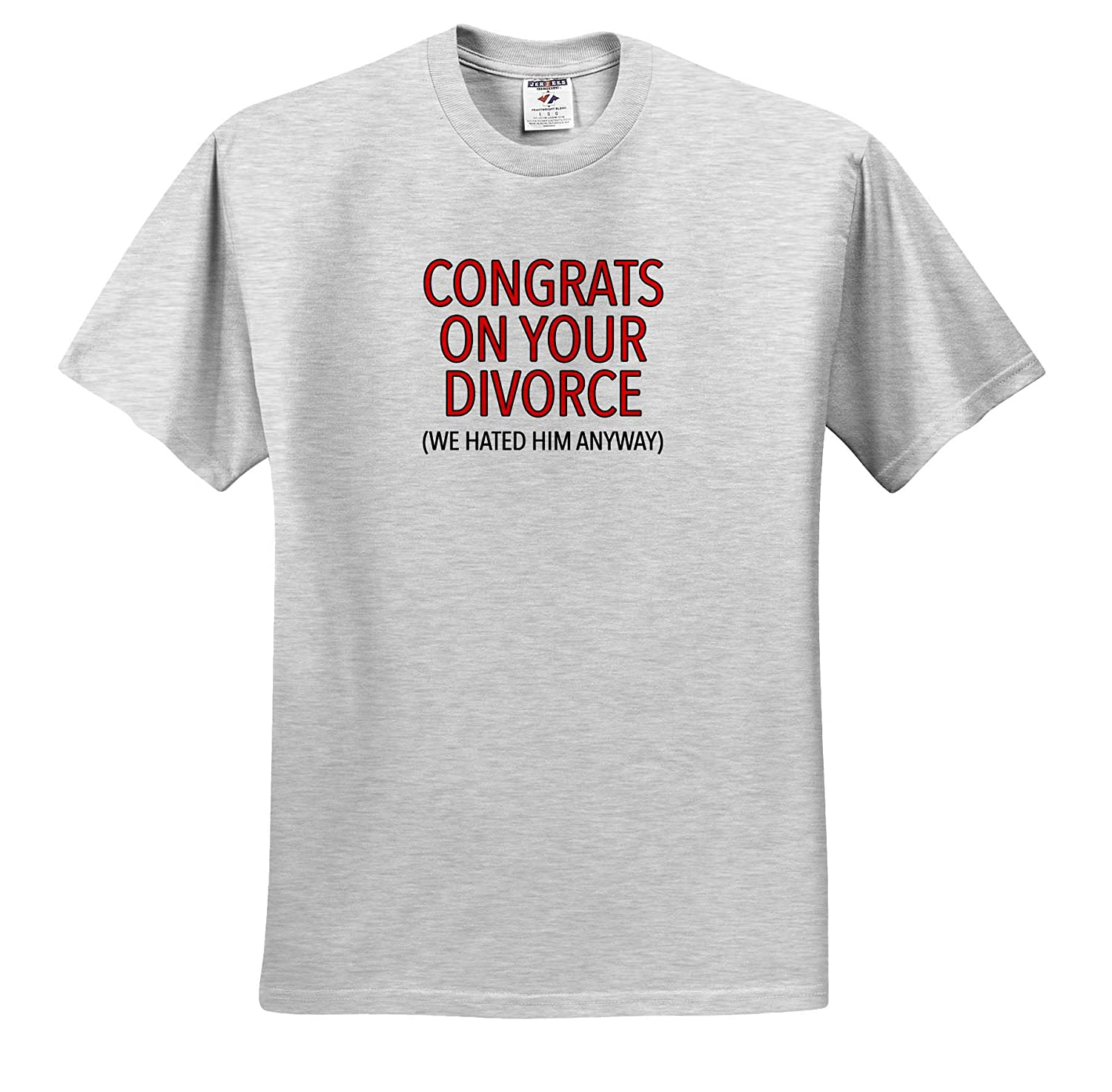3dRose EvaDane Adult T-Shirt XL ts/_320972 Congrats On Your Divorce Red Funny Sayings
