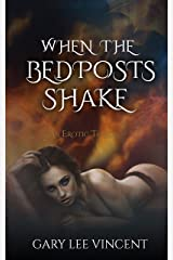 When the Bedposts Shake (Ring of the Succubus Book 1) Kindle Edition