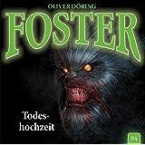 Foster 04 - Todeshochzeit