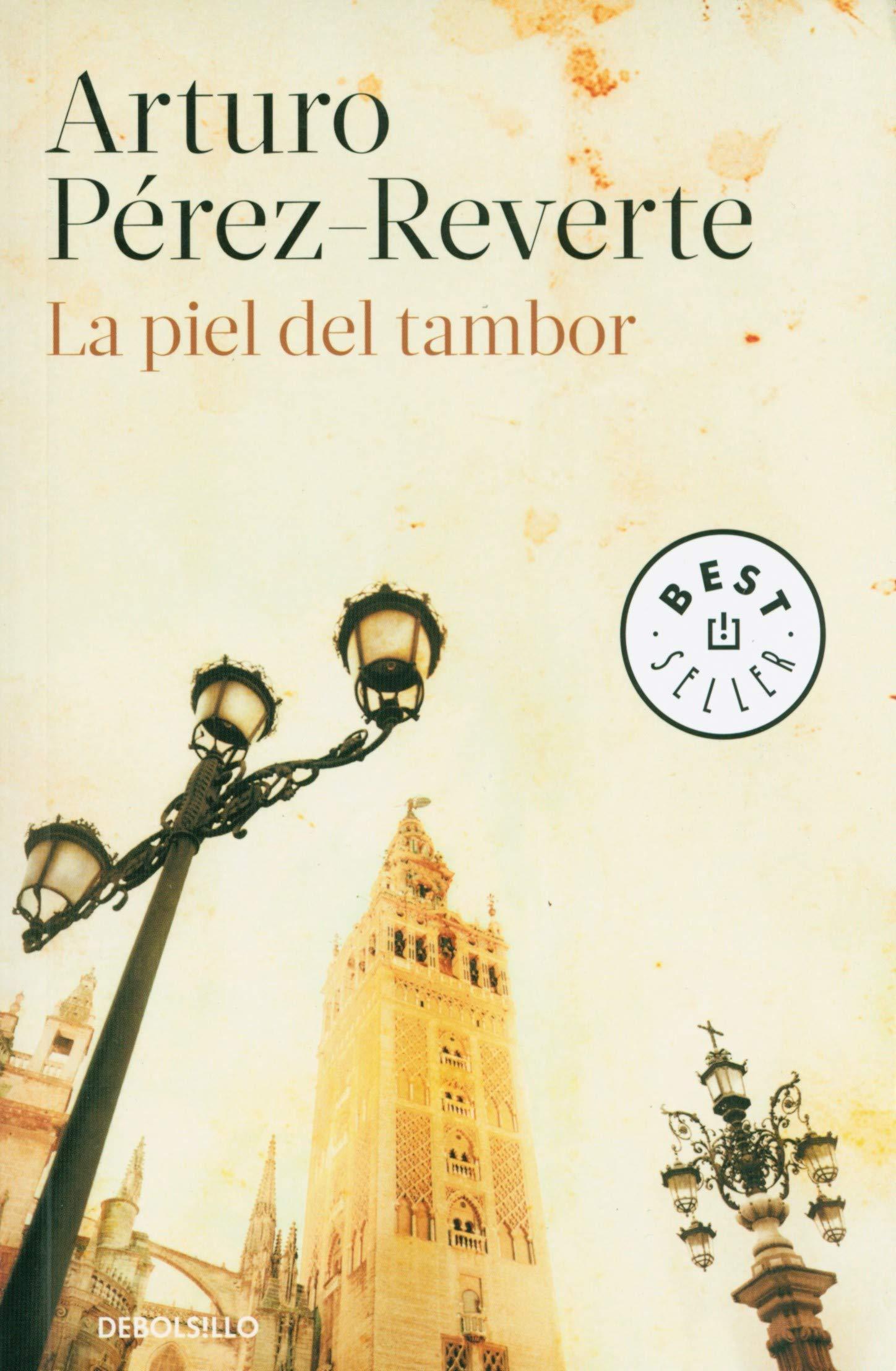 La piel del tambor (Best Seller): Amazon.es: Perez-Reverte, Arturo ...