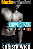 Curve Charm (BBW Werewolf Shifter Romance) (Wolf Clan Book 2)
