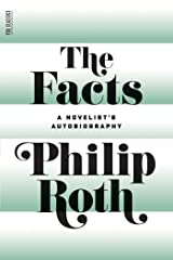 The Facts: A Novelist's Autobiography Kindle Edition