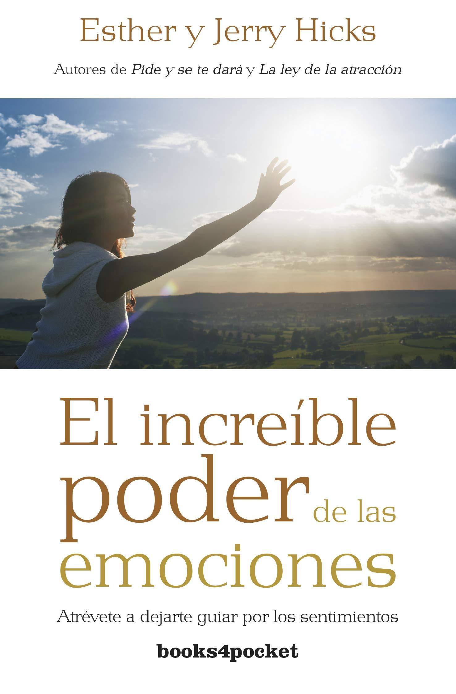 El increible poder de las emociones Books4pocket Books4pocket crec. y  salud: Amazon.es: Esther Hicks, Jerry Hicks: Libros