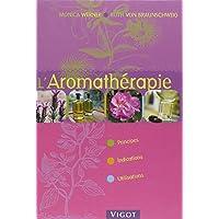 L'Aromathérapie : Principes, Indications, Utilisations