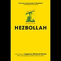 Hezbollah: A Short History (Princeton Studies in Muslim Politics)