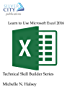 Learn to Use Microsoft Excel 2016 (Technical Skill Builder Series)