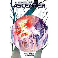 Ascender, Volume 4: Star Seed (Ascender, 4)