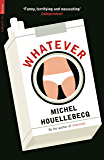 Whatever (Serpent's Tail Classics)
