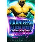 Volunteer for the Alien Bride Lottery: Sci Fi Alien Romance (Khanavai Warrior Bride Games Book 5)