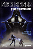 Star Chaser: The Traveler: Beyond the Outer Rim
