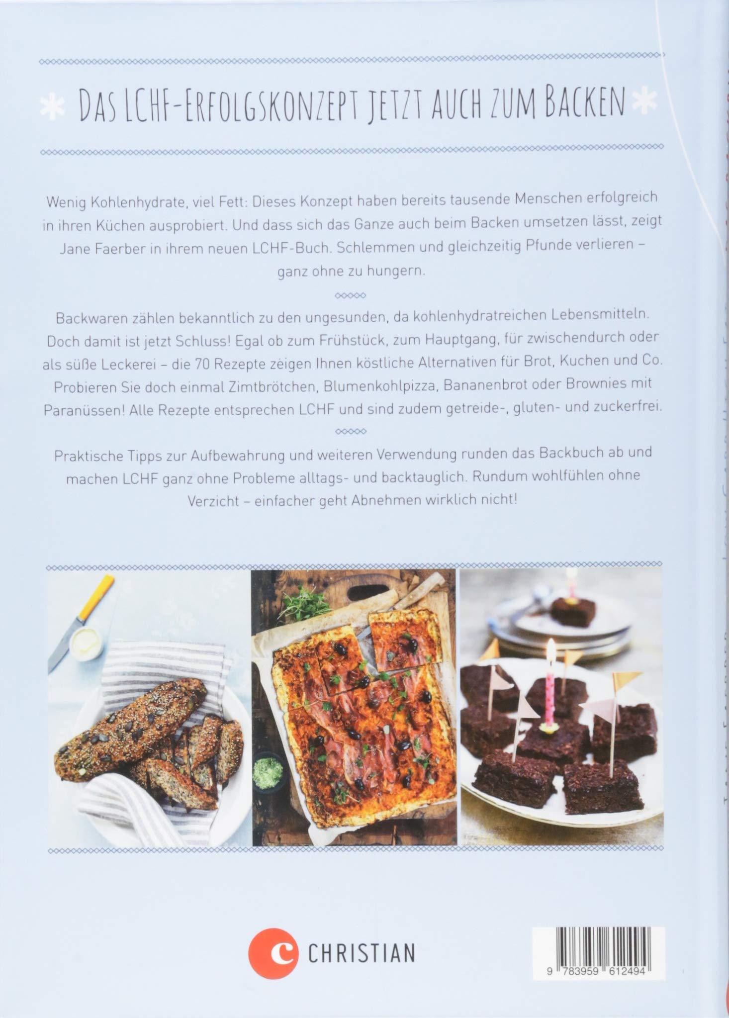 Low Carb High Fat Das Backbuch Brot Und Kuchen Ohne Schlechtes