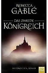Das zweite Königreich: Historischer Roman (Helmsby-Reihe 1) (German Edition) Kindle Edition