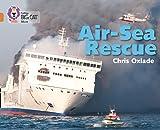 Air-Sea Rescue: Band 12/Copper (Collins Big Cat)