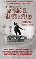 Ruling Over Monarchs Giants And Stars: True Tales