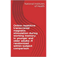 Online repetitive transcranial magnetic stimulation during working memory in younger...