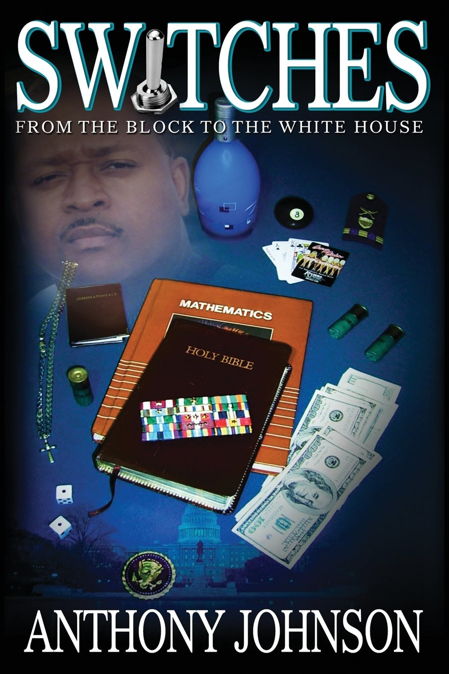 SWITCHES: From the Block to the White House ebook
