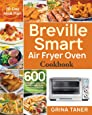 Breville Smart Air Fryer Oven Cookbook