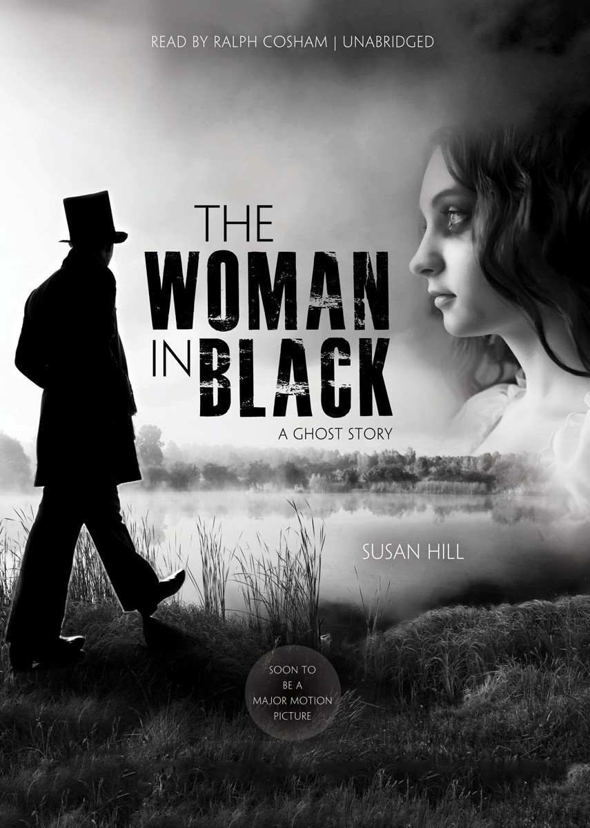 The Woman in Black: A Ghost Story: Amazon.es: Susan Hill, Ralph ...