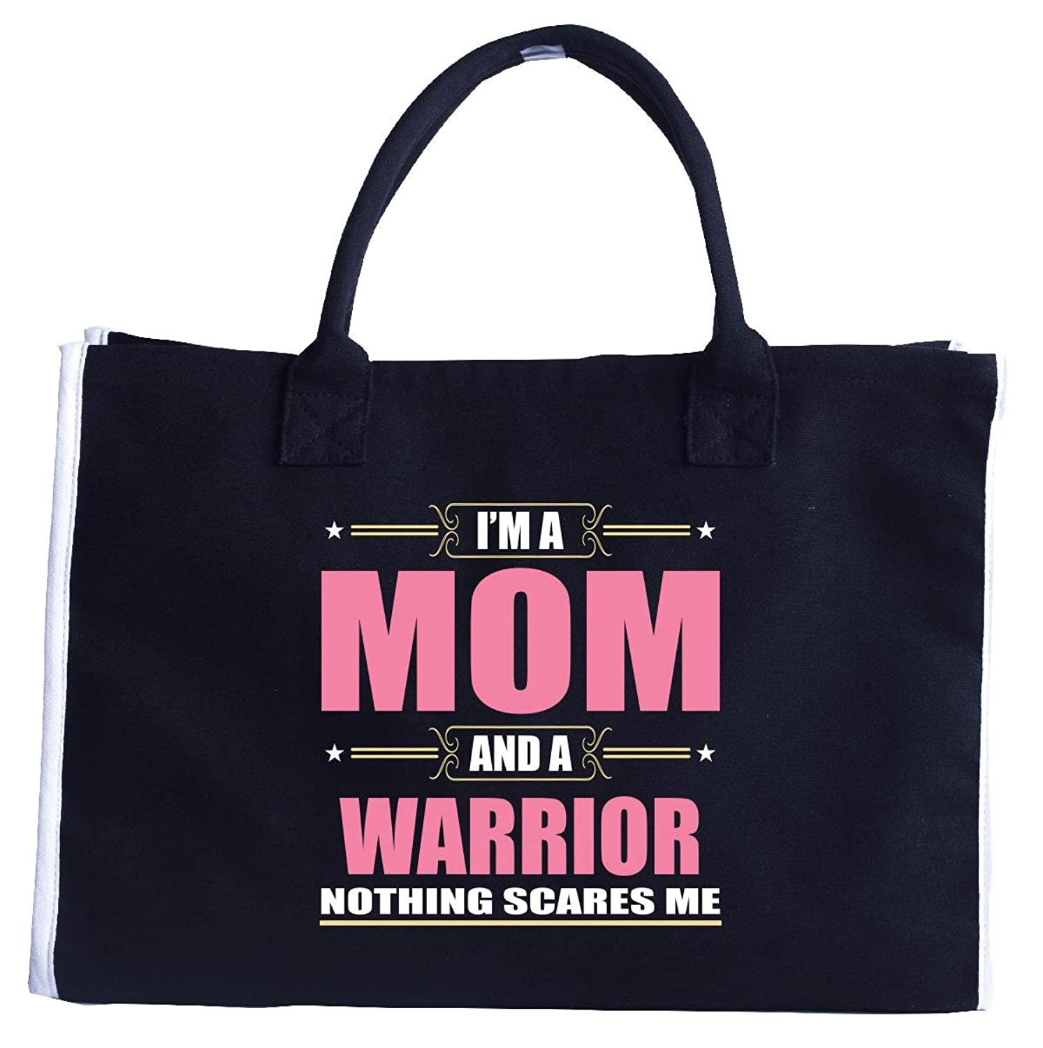 I'm A Mom And A Warrior Nothing Scares Me - Fashion Tote Bag