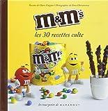M&M'S LES 30 RECETTES CULTE