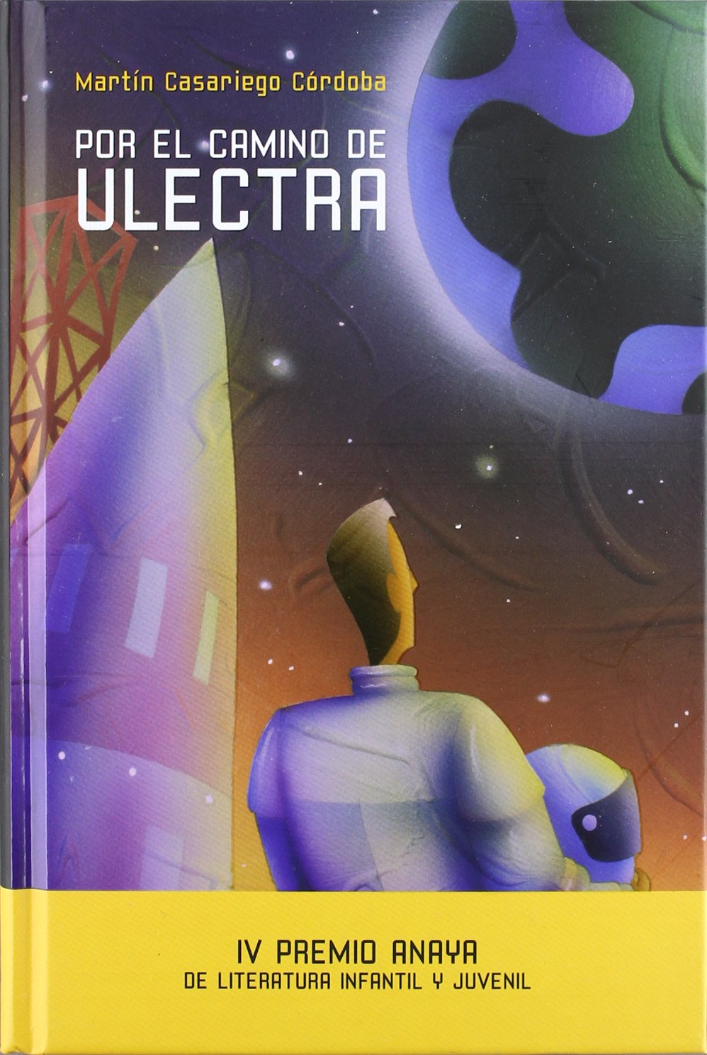 Read Online Por el camino de Ulectra / By the way of Ulectra (Spanish Edition) pdf epub