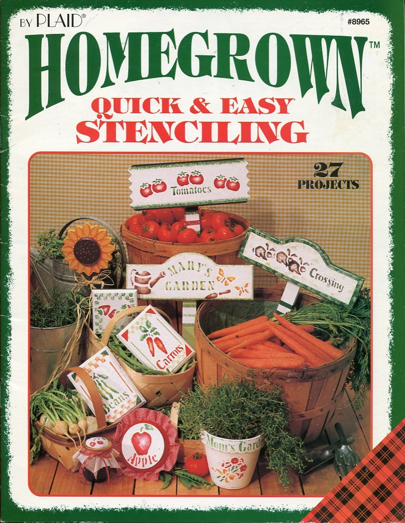 Homegrown Quick and Easy Stenciling