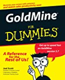 GoldMine For Dummies