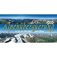 Alpenüberquerung Oberstdorf-Meran: Auf dem Panoramaweg der Bergführer
