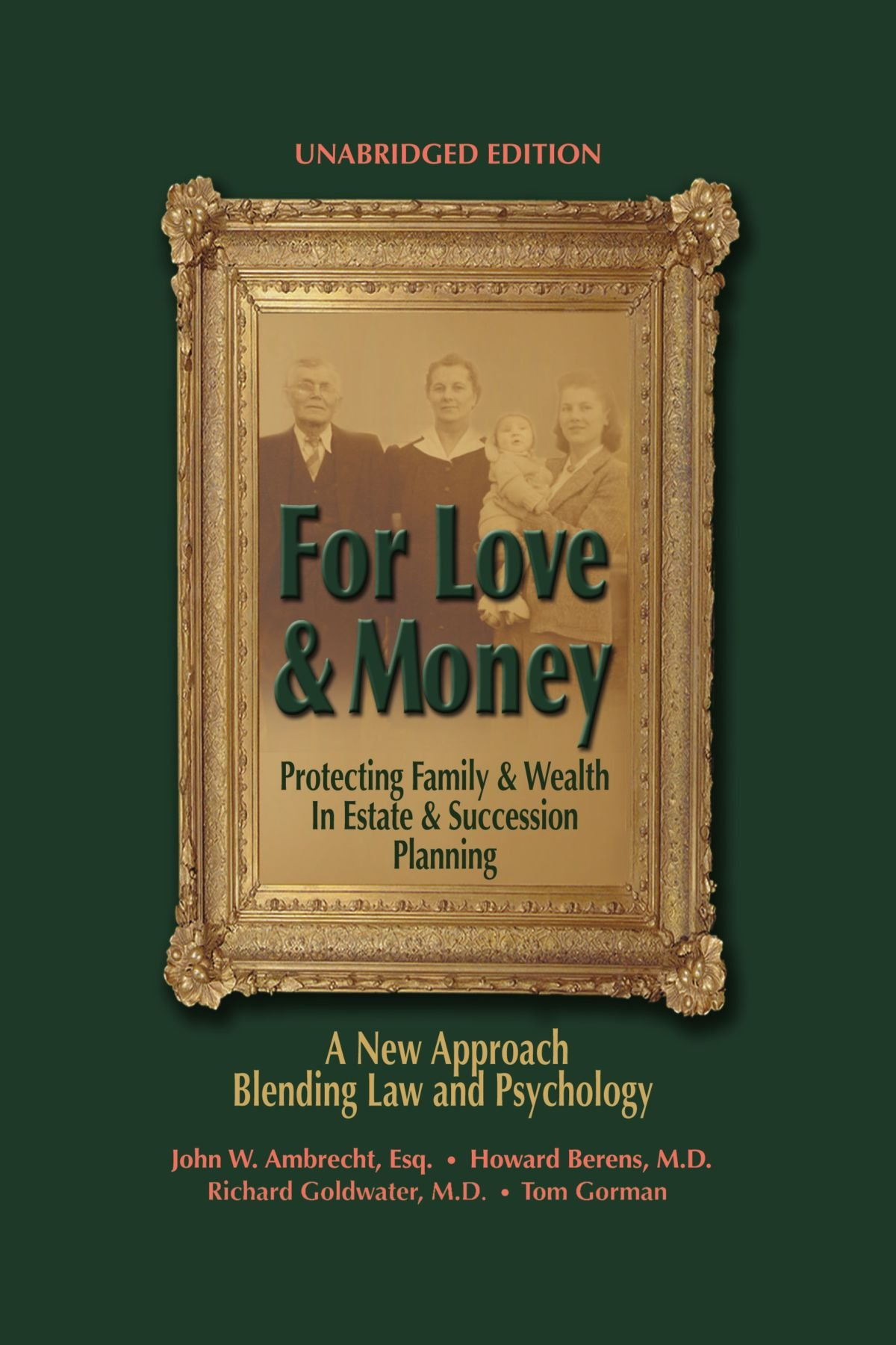 Read Online For Love & Money: Protecting Family & Wealth In Estate & Succession Planning PDF