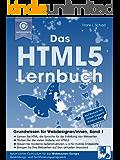 Das HTML5 Lernbuch: Grundwissen für Webdesigner/innen (Band 1)