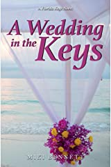 A Wedding In the Keys: A Florida Keys Novel Paperback