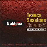 Nukleuz Trance Sessions Vol.2