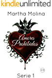 Amores Prohibidos (Serie nº 1) (Spanish Edition)