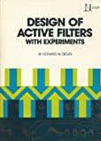 Design of Active Filters: With Experiments (Blacksburg Continuing Education Series, 21539)