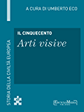 Il Cinquecento - Arti visive: Storia della Civiltà Europea a cura di Umberto Eco - 48