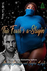 This Feast's a-Slayin' (Feast sisters Book 1) Kindle Edition