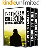 The Fincham Collection (three books of murder, mystery, crime and suspense)