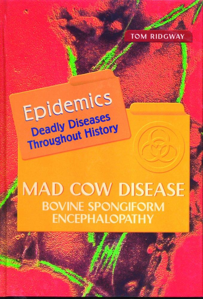 Mad Cow Disease: Bovine Spongiform Encephalopathy (Epidemics) pdf epub