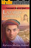 "Lazarus: The Samaritan: (Originally entitled ""The Samaritan's Quest"") (Intrepid Men of God Book 1)"