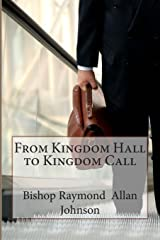 From Kingdom Hall to Kingdom Call Paperback