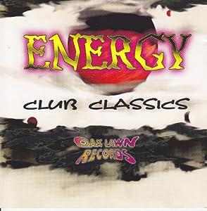 Oak Lawn Records Energy Club Classics