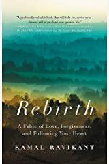Rebirth: A Fable of Love, Forgiveness, and Following Your Heart Paperback