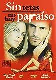 Sin Tetas No Hay Paraíso - Temporada 2, Parte 1 [DVD]